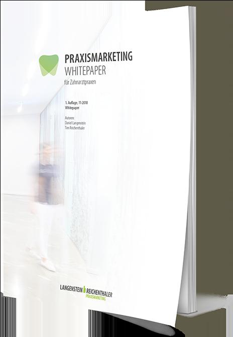 lr praxismarketing whitepaper zahnarztpraxis - Langenstein & Reichenthaler - Agentur für Praxismarketing